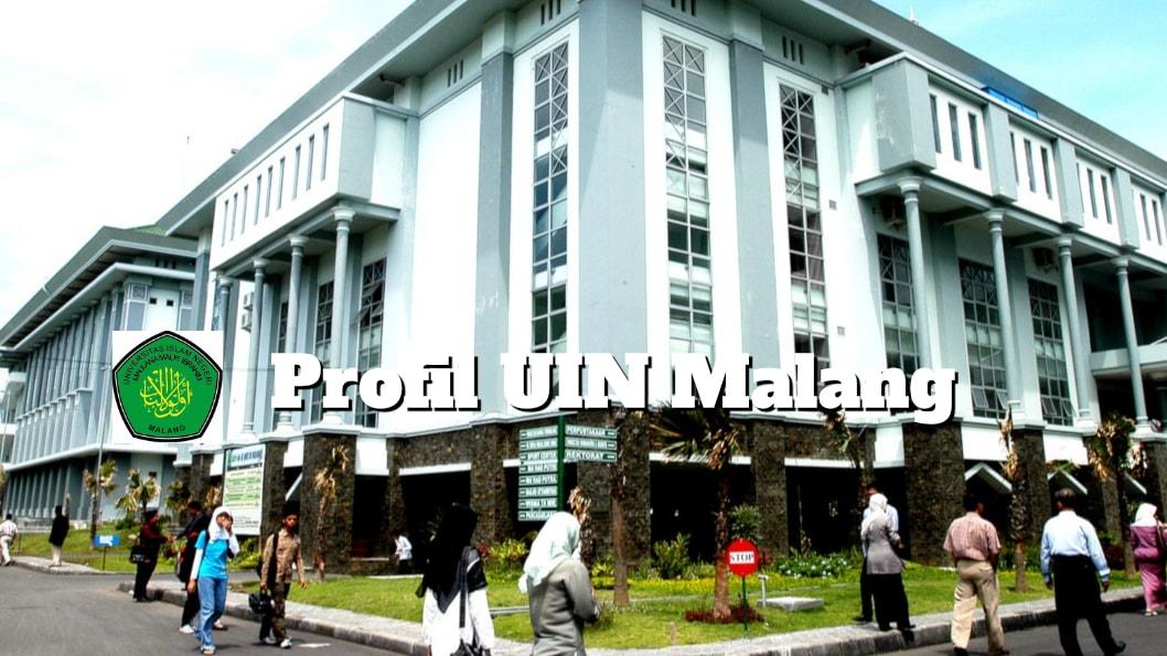 Profil Uin Maulana Malik Ibrahim Jurusan Biaya Cara Masuk