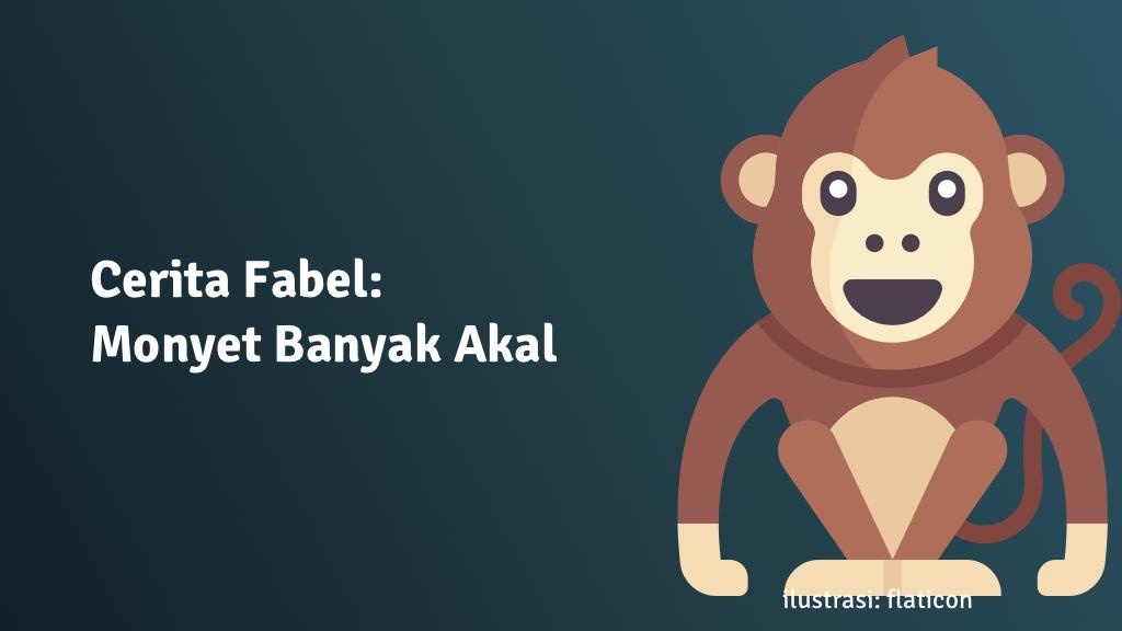 cerita fabel monyet pintar