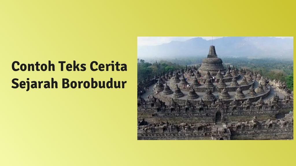 contoh teks cerita sejarah candi borobudur