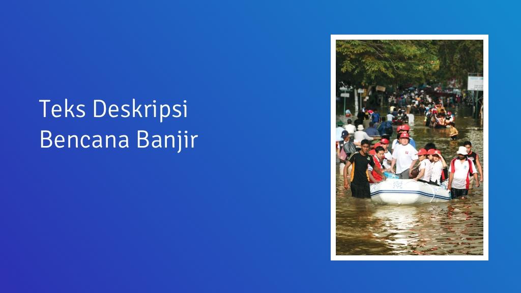 contoh teks deskripsi banjir