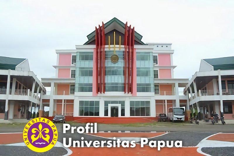 profil universitas papua