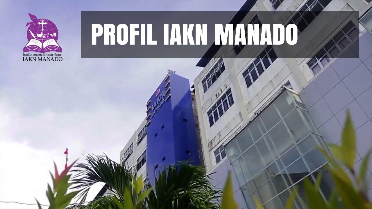 profil kampus iakn manado