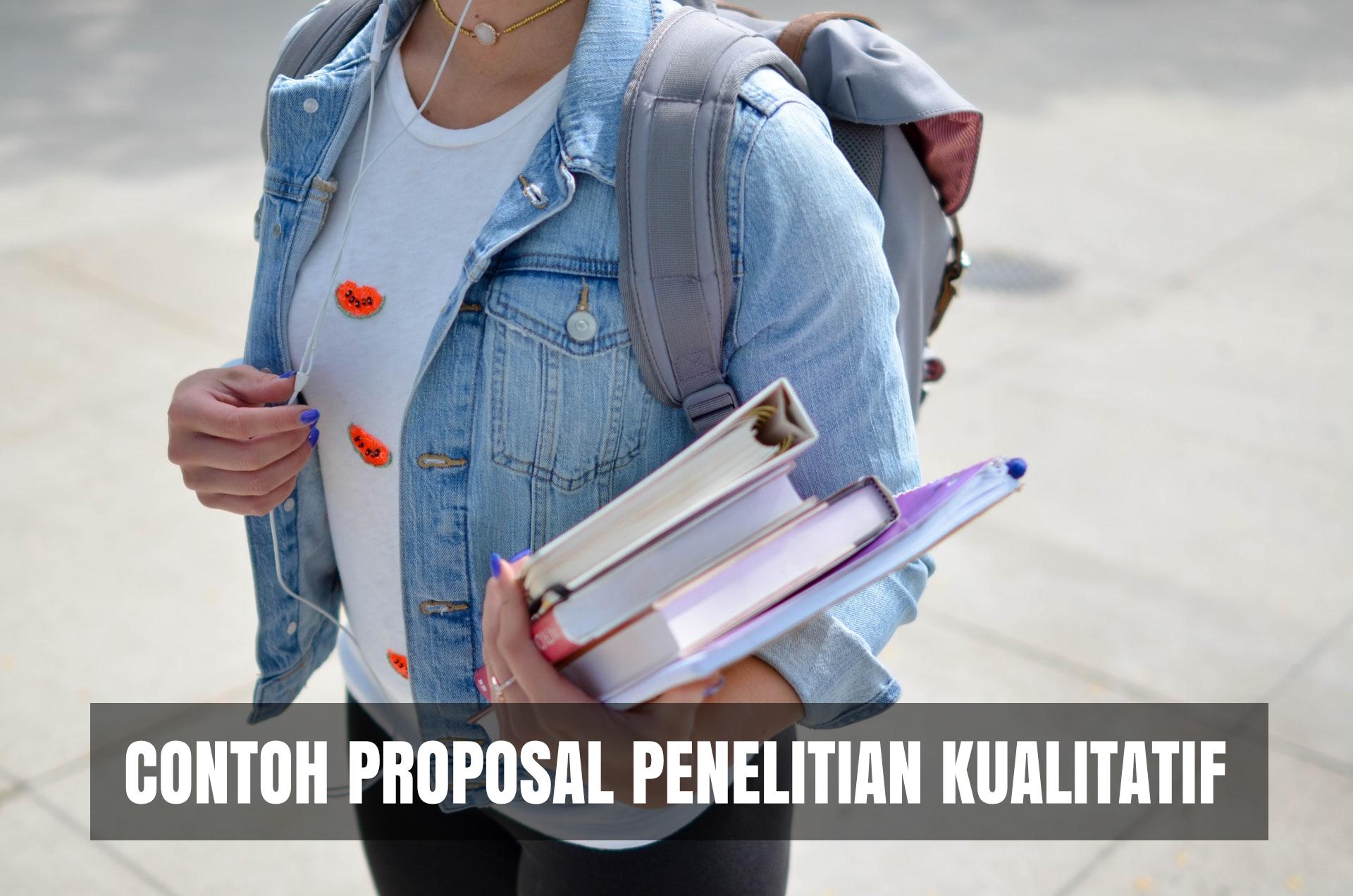 contoh lengkap proposal penelitian kualitatif