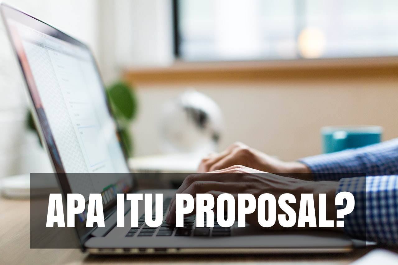pengertian proposal