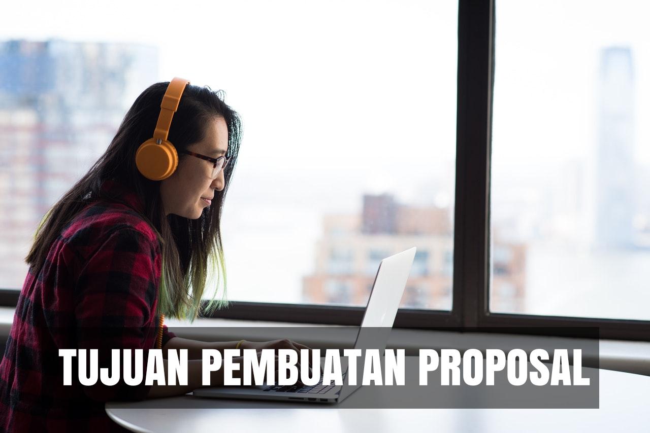 tujuan pembuatan proposal